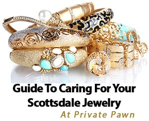 Guide To Caring For Your Scottsdale Jewelry