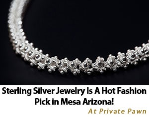Sterling Silver Jewelry is a Hot Fashion Pick in Mesa Arizona