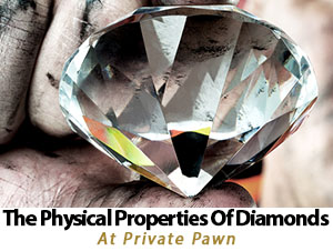 The Physical Properties of Diamonds in Scottsdale Arizona