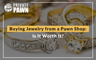 Buying Jewelry From a Pawn Shop: Is It Worth It?